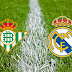 Real Betis vs. Real Madrid: Team News, Preview, Live Stream, TV Info