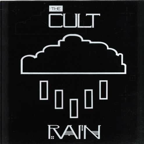 Rain. The Cult