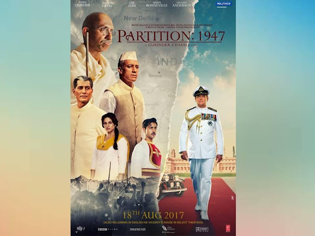 Partition: 1947 upcoming bollywood movie august 2017