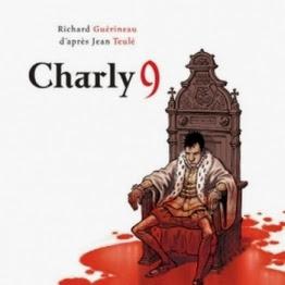Charly 9 (BD) de Richard Guérineau & Jean Teulé