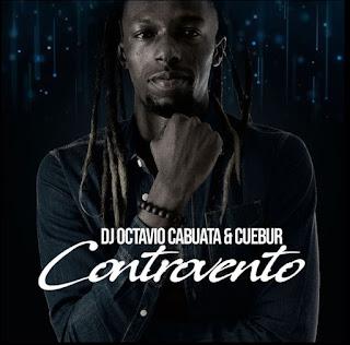 DJ Octavio Cabuata Feat. Cuebur - Controvento (Original Mix)