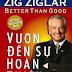 Vươn Đến Sự Hoàn Thiện - Zig Ziglar