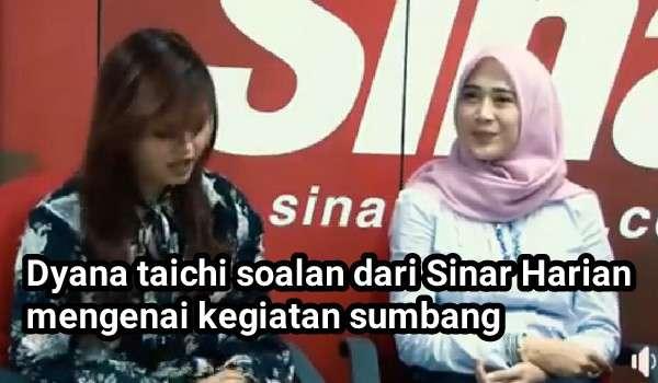 Dyana taichi soalan dari Sinar Harian mengenai kegiatan sumbang