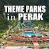 Theme Parks in Perak