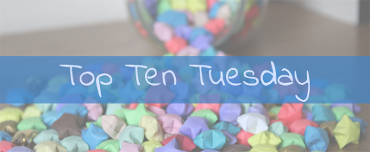 Top Ten Tuesday - Things That Will Make Me Instantly Want To Read A Book