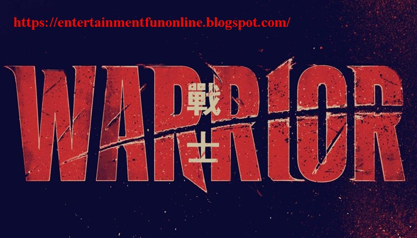 Warrior TV-Show Review 2019 Cast Crew