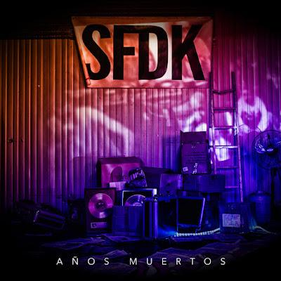 Single: Sfdk - Años Muertos