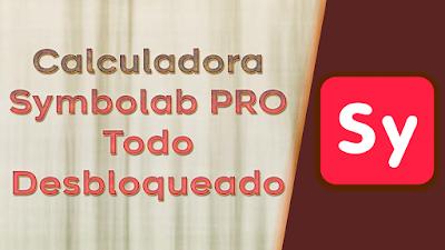 APP Calculadora Symbolab PRO Desbloqueada Android