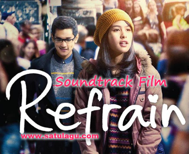 Koleksi Lagu Ost Refrain Mp3 Film Terbaru Indonesia Paling Top Full Rar,Daftar Lagu Ost Refrain Mp3 Film Terbaru Indonesia, Maudy Ayunda Cinta Datang Terlambat Mp3, Afgan Pesan Cinta Mp3 Download, Afgan Sabar Mp3 Download, Afgan Refrain Mp3 Download,