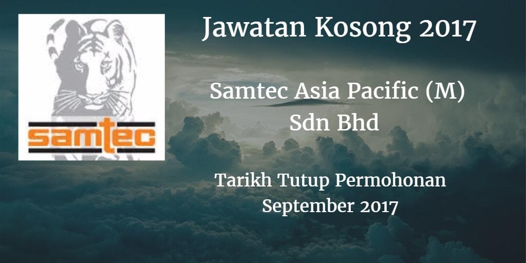 Jawatan Kosong SAMTEC ASIA PACIFIC (M) SDN.BHD September 2017