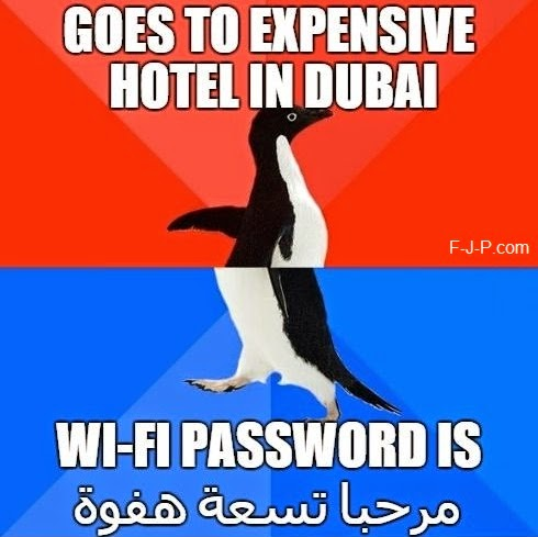Funny Dubai WiFi Password - Goes to expensive hotel in Dubai