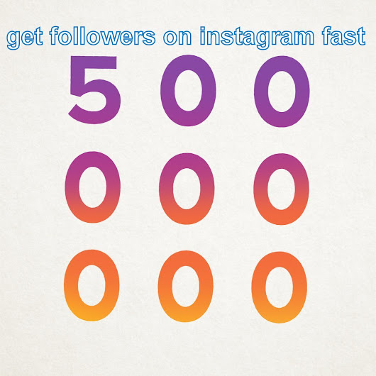 New Thoughts Into Get Followers on Instagram Fast Never Before Shown  ~ HOW TO GET A LOT OF FOLLOWERS ON INSTAGRAM