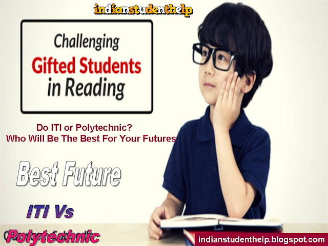 Do ITI or Polytechnic? Who Will Be The Best For Your Futures
