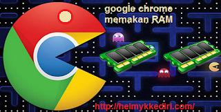 Mengatasi Google Chrome Menghabiskan RAM0