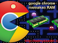 Mengatasi Google Chrome Menghabiskan RAM