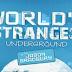 Τα περίεργα του κόσμου - Κάτω από τη Γη (Ντοκιμαντέρ)