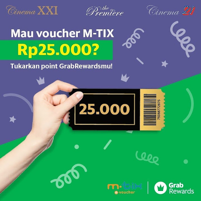 #CinemaXXI - #Promo Tukar Grab Rewards Jadi M-TIX Voucher 25K