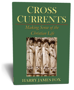 CrossCurrents, Making Sense Of The Christian Life