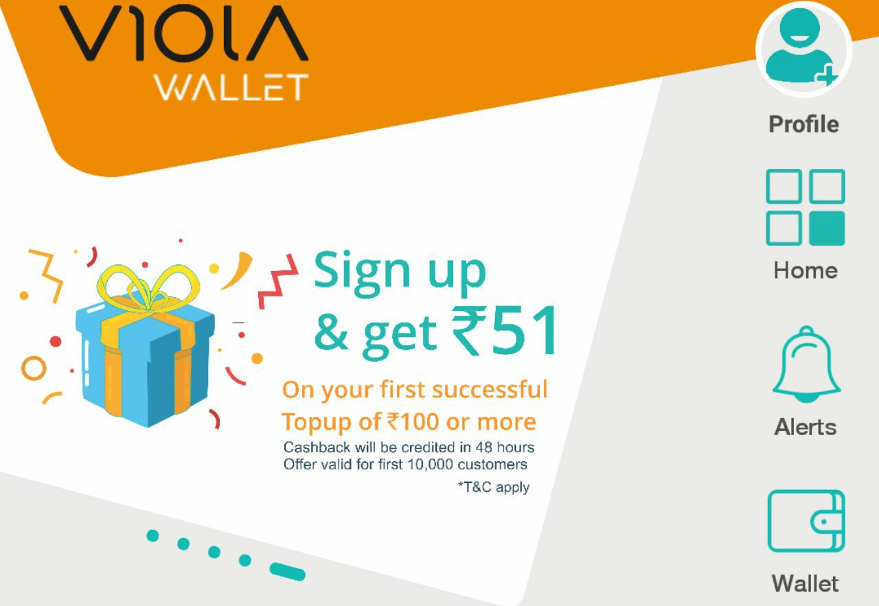 LOOT OFFER / VIOLA WALLET REFER AND EARN RS 51 SIGNUP BONUS Rs 51