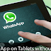 How to configure WhatsApp on a tablet, phone without a phone number
