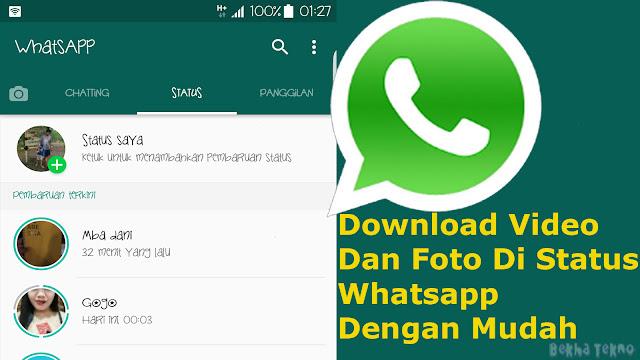 Cara Menyimpan Video Dan Foto Di Status Whatsapp Teman Dengan Mudah