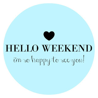 Hello Weekend - I'm so happy to see you @ While I'm Waiting...
