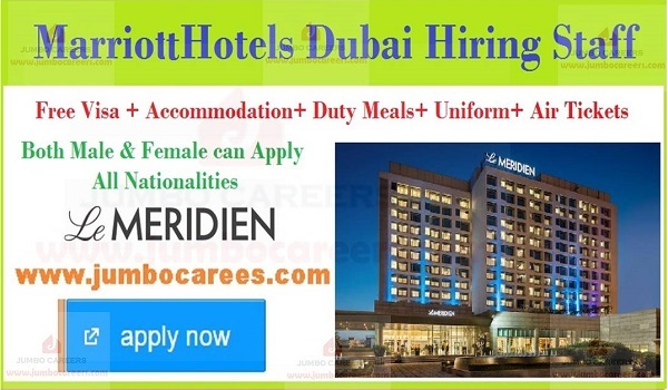 Hotel jobs in Gulf countries with salary, Dubia hotel jobs with accommodation,