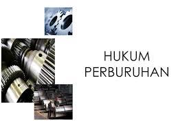 Hukum Ketenagakerjaan Hubungan Industrial Pancasila