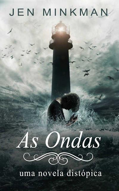 As Ondas - Jen Minkman
