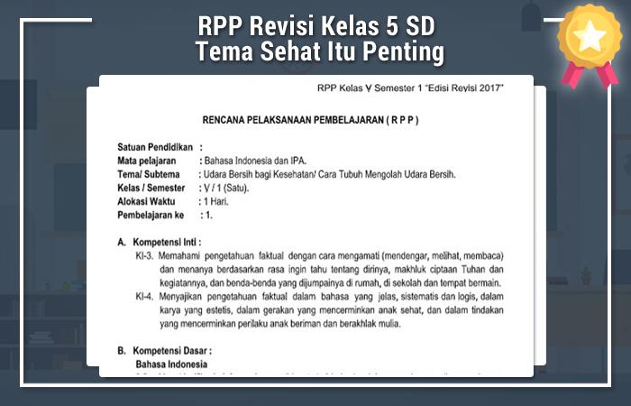 RPP Revisi Kelas 5 SD Tema Sehat Itu Penting