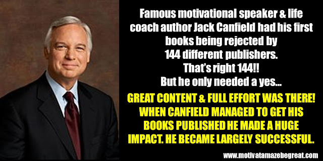 63 Successful People Who Failed: Jack Canfield, Success Story, Life Coach, Motivational Speaker, books rejected by 144 different publishers, huge impact