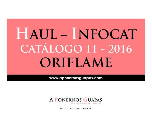 Haul Infocat Catálogo 11 2016 Oriflame A Ponernos Guapas