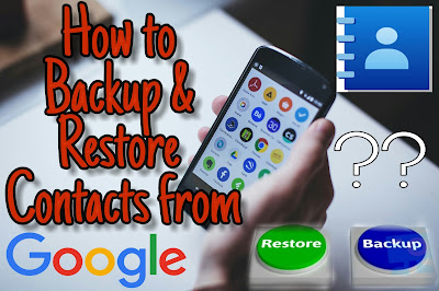How to Backup and Restore Contacts from Google in Android