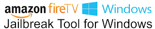 Fire TV Jailbreak Tool for Windows