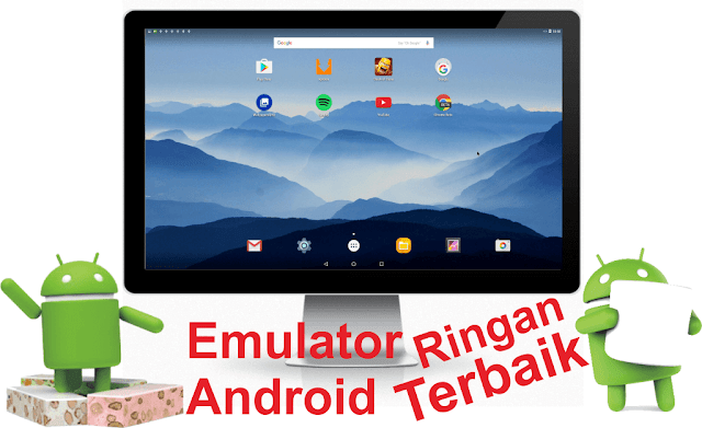 6 Emulator Android Terbaik Ringan PC/Laptop