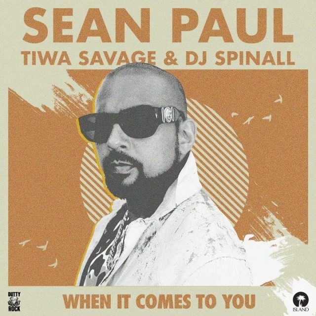 [SB-MUSIC] Sean Paul – When It Comes To You (Remix) ft. Tiwa Savage & DJ Spinall