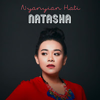 Lirik Lagu Natasha Chairani Nyanyian Hati