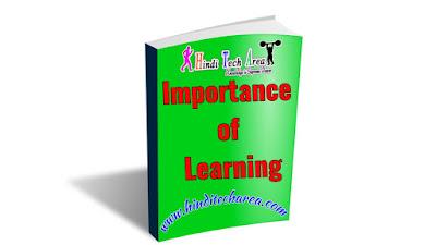 Psychology, adhigam ka mahatva, importance of learning,