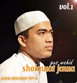 Kumpulan sholawat Jawa Terbaru Gus Wahid