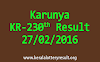 Karunya KR 230 Lottery Result 27-02-2016