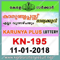 KERALA LOTTERY, kl result yesterday,lottery results, lotteries results, keralalotteries, kerala lottery, keralalotteryresult, kerala lottery result, kerala lottery   result live, kerala lottery results, kerala lottery today, kerala lottery result today, kerala lottery results today, today kerala lottery result, kerala lottery result   11-01-2018, Karunya plus lottery results, kerala lottery result today Karunya plus, Karunya plus lottery result, kerala lottery result Karunya plus today,   kerala lottery Karunya plus today result, Karunya plus kerala lottery result, KARUNYA PLUS LOTTERY KN 195 RESULTS 11-01-2018, KARUNYA   PLUS LOTTERY KN 195, live KARUNYA PLUS LOTTERY KN-195, Karunya plus lottery, kerala lottery today result Karunya plus, KARUNYA PLUS   LOTTERY KN-195, today Karunya plus lottery result, Karunya plus lottery today result, Karunya plus lottery results today, today kerala lottery result   Karunya plus, kerala lottery results today Karunya plus, Karunya plus lottery today, today lottery result Karunya plus, Karunya plus lottery result today,   kerala lottery result live, kerala lottery bumper result, kerala lottery result yesterday, kerala lottery result today, kerala online lottery results, kerala lottery   draw, kerala lottery results, kerala state lottery today, kerala lottare, keralalotteries com kerala lottery result, lottery today, kerala lottery today draw result,   kerala lottery online purchase, kerala lottery online buy, buy kerala lottery online