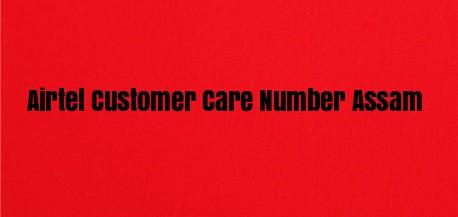 Airtel Customer Care Number Assam