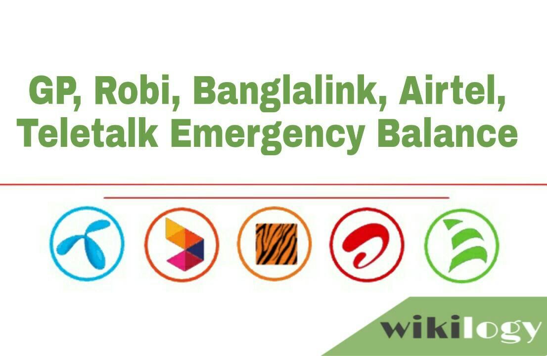 GP Robi Banglalink Airtel Teletalk Emergency Balance