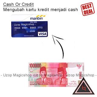 Jual alat sulap Cash Or Credit uang menjadi atm