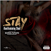 @iFani_Haymani x @ChadDaDon - Stay: Drops new song for Stream And Download:
