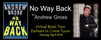 "New thriller by Andrew Gross - ""No Way Back"""