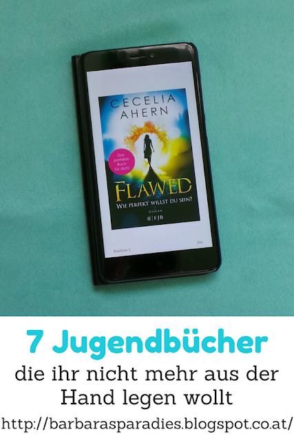7 Jugendbücher, die ihr nicht mehr aus der Hand legen wollt - Flawed - Wie perfekt willst du sein? von Cecelia Ahern