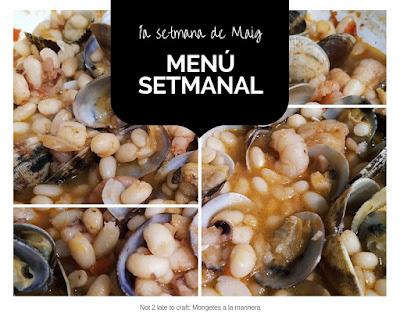 Not 2 late to craft: Menú setmanal 1a setmana Maig