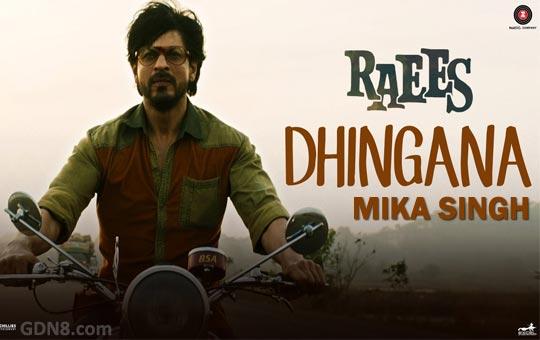 Dhingana – RAEES - Mika Singh, Shah Rukh Khan