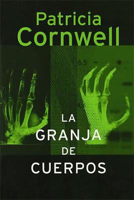 La Granja de Cuerpos – Patricia Cornwell